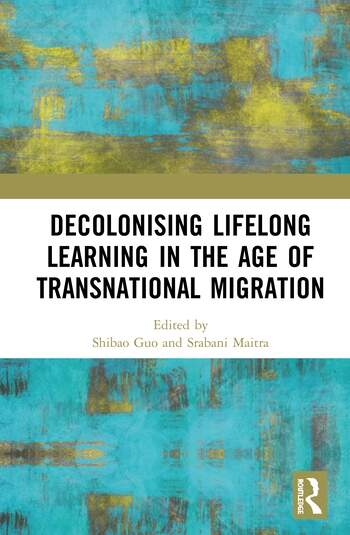 Decolonising Lifelong Learning in the Age of Transnational Migration book cover