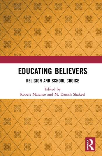 Educating Believers Religion and School Choice book cover