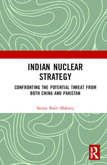 Indian Nuclear Strategy Confronting the Potential Threat from both China and Pakistan book cover
