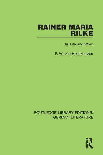 Rainer Maria Rilke His Life and Work book cover