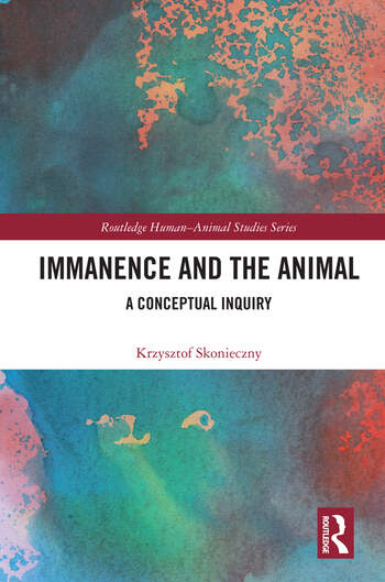 Immanence and the Animal A Conceptual Inquiry book cover