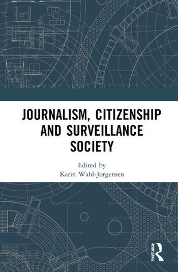 Journalism, Citizenship and Surveillance Society book cover