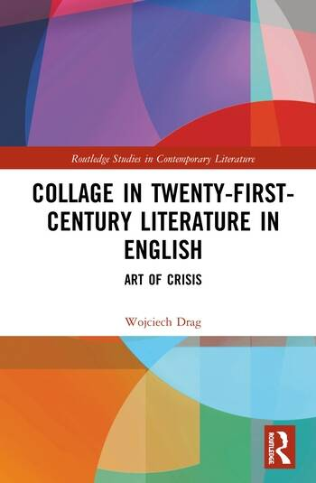 Collage in Twenty-First-Century Literature in English Art of Crisis book cover