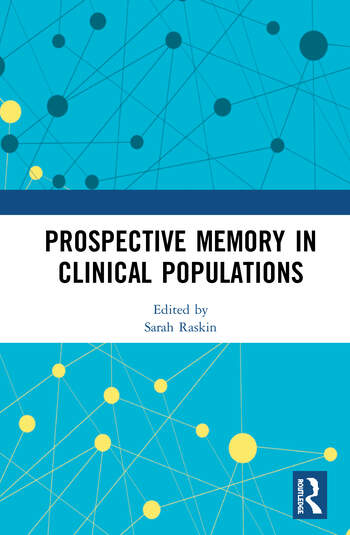 Prospective Memory in Clinical Populations book cover