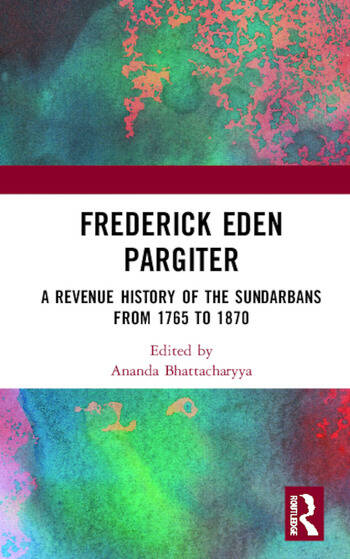 Frederick Eden Pargiter A Revenue History of the Sundarbans from 1765 to 1870 book cover