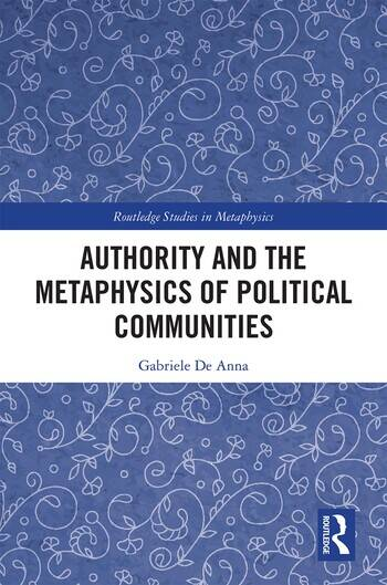 Authority and the Metaphysics of Political Communities book cover