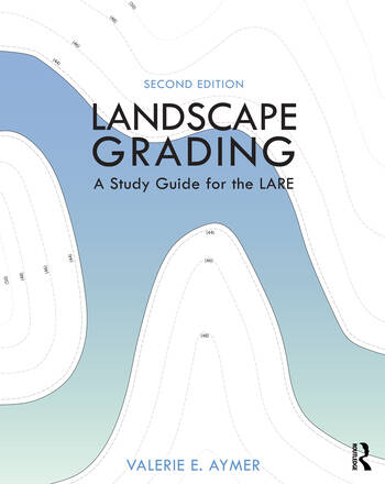Landscape Grading A Study Guide for the LARE book cover