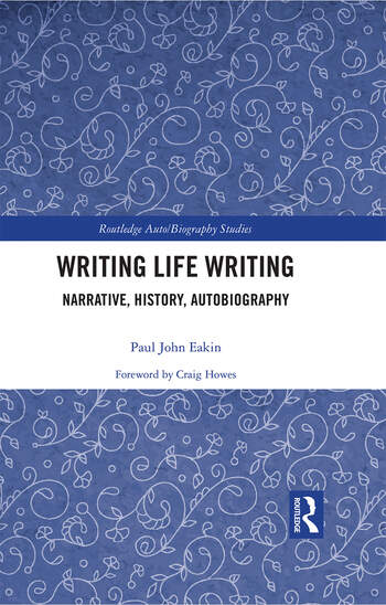 Writing Life Writing Narrative, History, Autobiography book cover