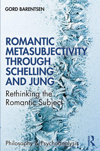 Romantic Metasubjectivity Through Schelling and Jung Rethinking the Romantic Subject book cover