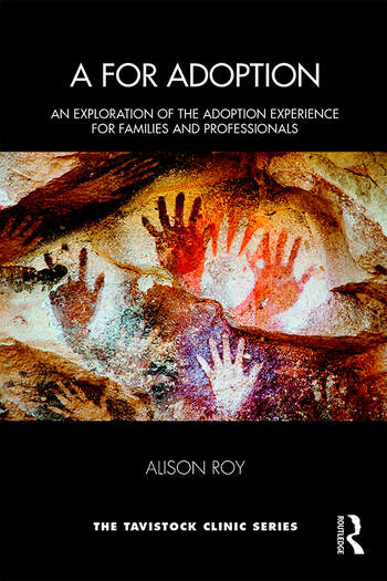 A for Adoption An Exploration of the Adoption Experience for Families and Professionals book cover