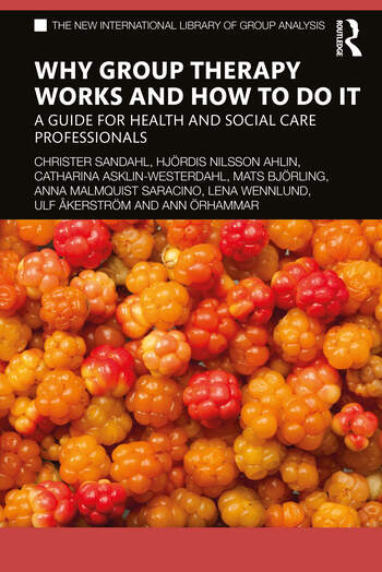 Why Group Therapy Works and How to Do It A Guide for Health and Social Care Professionals book cover