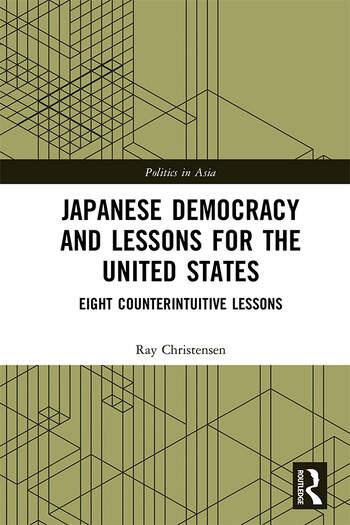 Japanese Democracy and Lessons for the United States Eight Counterintuitive Lessons book cover