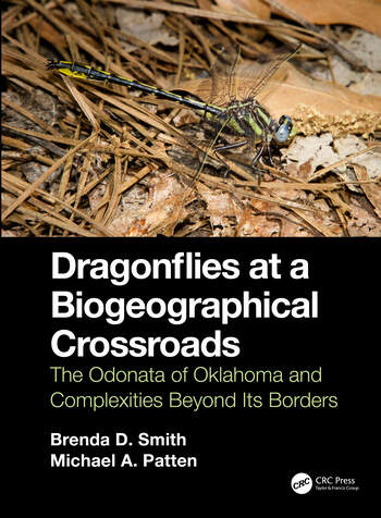 Dragonflies at a Biogeographical Crossroads The Odonata of Oklahoma and Complexities Beyond Its Borders book cover