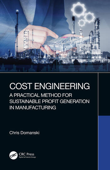 Cost Engineering A Practical Method for Sustainable Profit Generation in Manufacturing book cover