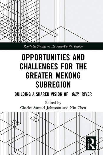 Opportunities and Challenges for the Greater Mekong Subregion Building a Shared Vision of Our River book cover