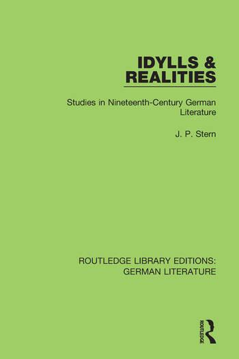 Idylls & Realities Studies in Nineteenth-Century German Literature book cover