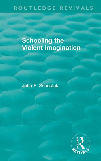 Schooling the Violent Imagination book cover