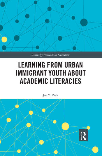 Learning from Urban Immigrant Youth About Academic Literacies book cover