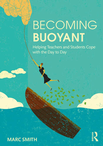 Becoming Buoyant: Helping Teachers and Students Cope with the Day to Day book cover