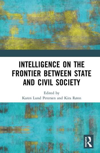 Intelligence on the Frontier Between State and Civil Society book cover