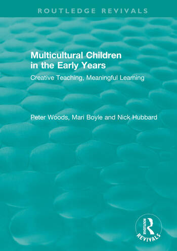 Multicultural Children in the Early Years Creative Teaching, Meaningful Learning book cover