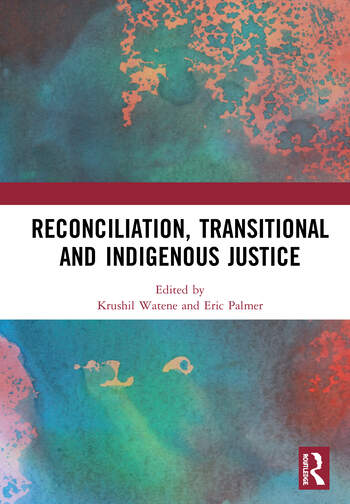 Reconciliation, Transitional and Indigenous Justice book cover