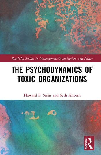 The Psychodynamics of Toxic Organizations book cover