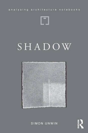 Shadow the architectural power of withholding light book cover