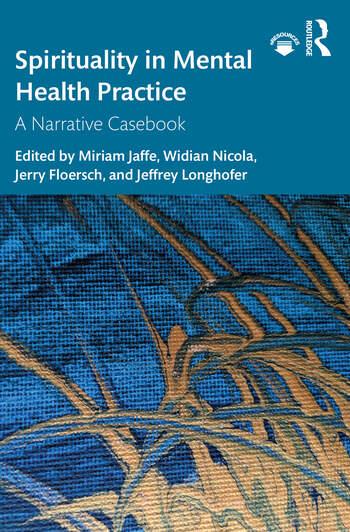 Spirituality in Mental Health Practice A Narrative Casebook book cover