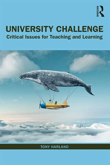 University Challenge Critical Issues for Teaching and Learning book cover