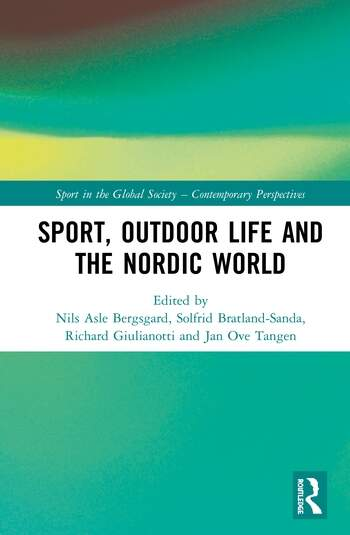 Sport, Outdoor Life and the Nordic World book cover