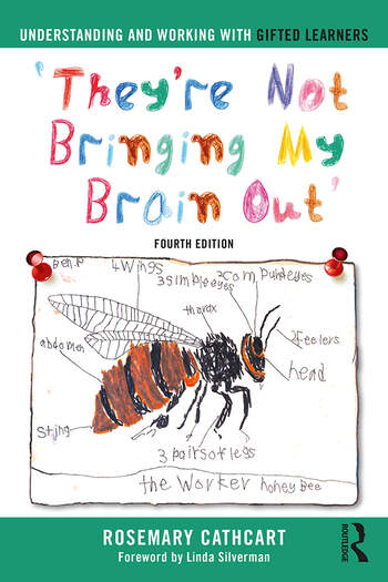 Understanding and Working with Gifted Learners 'They're Not Bringing My Brain Out' book cover