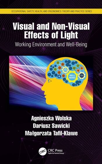 Visual and Non-Visual Effects of Light Working Environment and Well-Being book cover