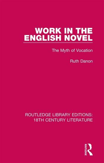 Work in the English Novel The Myth of Vocation book cover