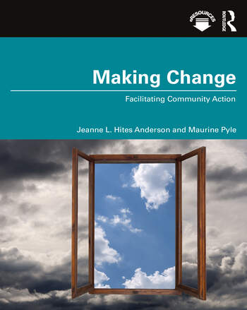 Making Change Facilitating Community Action book cover