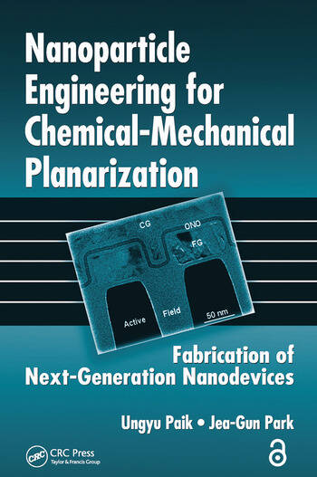 Nanoparticle Engineering for Chemical-Mechanical Planarization Fabrication of Next-Generation Nanodevices book cover