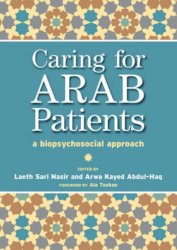 Caring for Arab Patients A Biopsychosocial Approach book cover