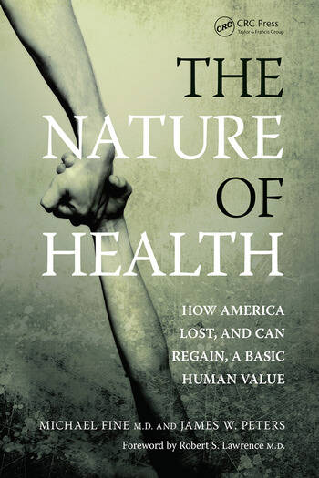 The Nature of Health How America Lost, and Can Regain, a Basic Human Value book cover
