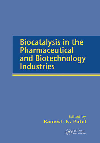 Biocatalysis in the Pharmaceutical and Biotechnology Industries book cover