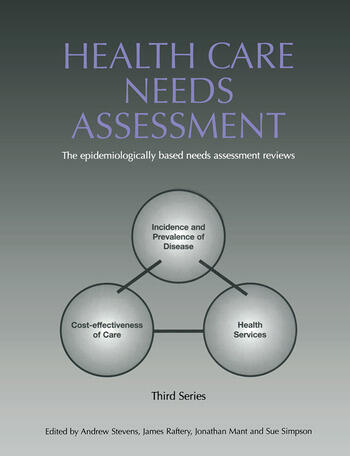 Health Care Needs Assessment The Epidemiologically Based Needs Assessment Reviews, v. 2, First Series book cover