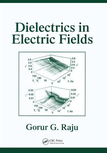 Dielectrics in Electric Fields Tables, Atoms, and Molecules book cover