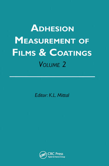 Adhesion Measurement of Films and Coatings, Volume 2 book cover