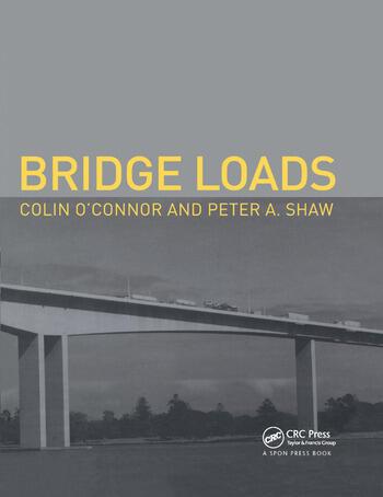 Bridge Loads An International Perspective book cover