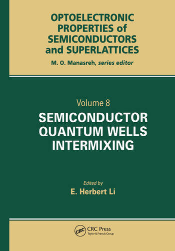 Semiconductor Quantum Well Intermixing Material Properties and Optoelectronic Applications book cover