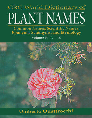 CRC World Dictionary of Plant Names Common Names, Scientific Names, Eponyms. Synonyms, and Etymology book cover