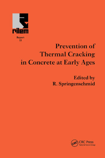 Prevention of Thermal Cracking in Concrete at Early Ages book cover