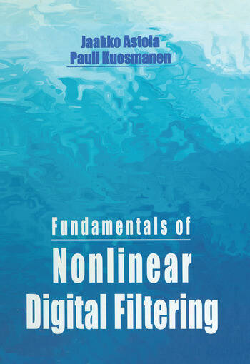 Fundamentals of Nonlinear Digital Filtering book cover