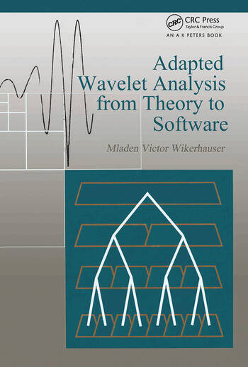 Adapted Wavelet Analysis From Theory to Software book cover