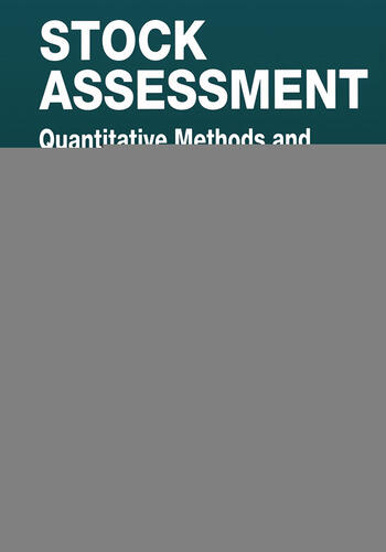 Stock Assessment Quantitative Methods and Applications for Small Scale Fisheries book cover