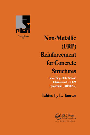 Non-Metallic (FRP) Reinforcement for Concrete Structures Proceedings of the Second International RILEM Symposium book cover